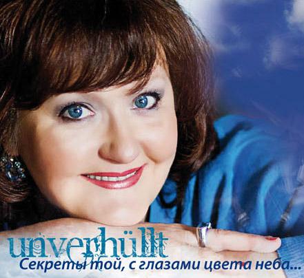 """""""Unverhüllt"""" (russ.Titel """"Geheimnisse der, mit himmelblauen Augen"""")"""